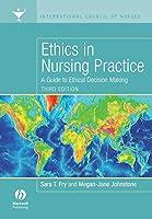 Ethics in Nursing Practice Third Edition