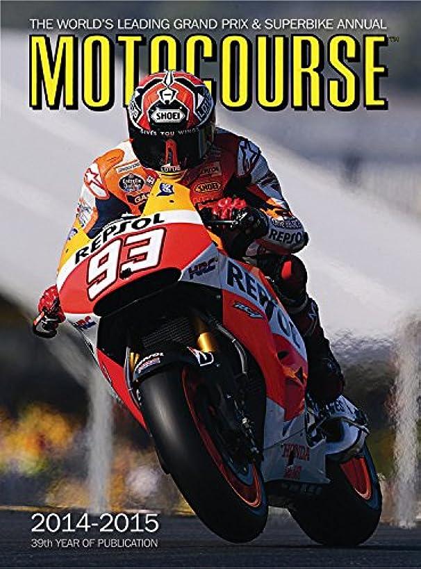 Motocourse 2014-2015: The World's Leading Grand Prix & Superbike Annual