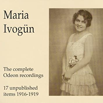 Maria Ivogün - The Complete Odeon Recordings - 17 unpublished it