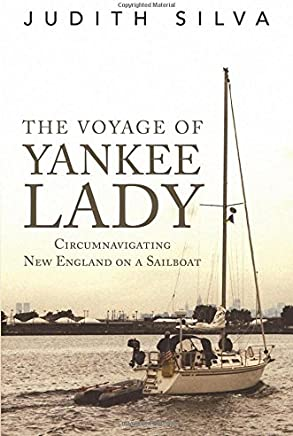 The Voyage of Yankee Lady: Circumnavigating New England on a Sailboat