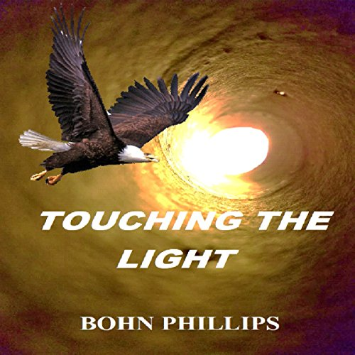 Touching the Light audiobook cover art