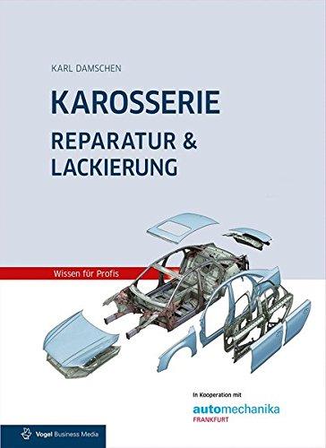 Karosserie Reparatur & Lackierung: inklusive Unfallschaden-Abwicklung