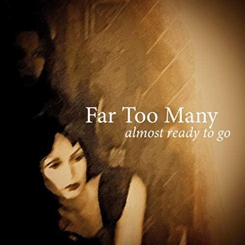Far Too Many