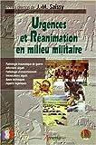 Urgences et réanimation en milieu militaire