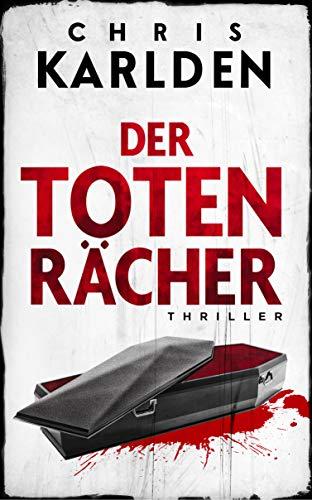 Buchseite und Rezensionen zu 'Der Totenrächer: Thriller' von Karlden, Chris