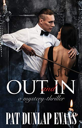 Out and In: A mystery-thriller