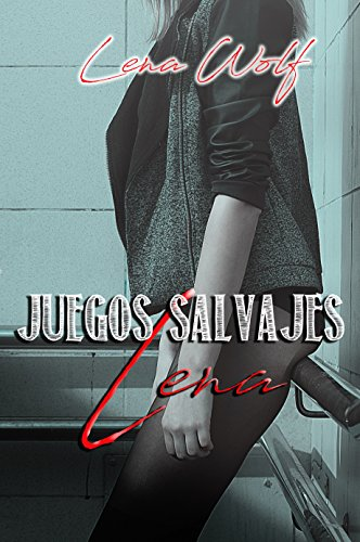 JUEGOS SALVAJES: Lena - Vol. 1