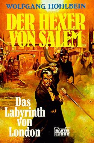 Das Labyrinth von London (Allgemeine Reihe. Bastei Lübbe Taschenbücher)