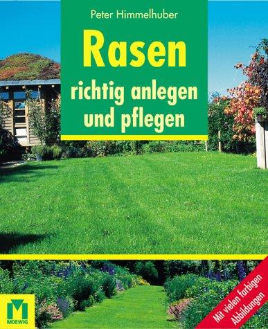 Rasen richtig anlegen und pflegen