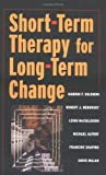 By Marion F. Solomon - Short Term Therapy for Long Term Change: 1st (first) Edition