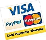 Tarjeta Payments Welcome PayPal Visa MasterCard 150 x 120 mm Tarjeta de Crédito Vinilo Pegatina Taxi Business