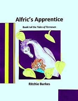 Alfric's Apprentice (Tales of Terrarum Book 1)