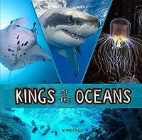 Kings of the Oceans (Animal Rulers)