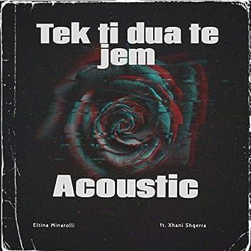 Tek Ti Dua Te Jem (Acoustic)
