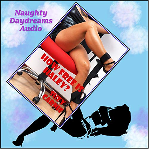 How Free Is Haley? audiobook cover art