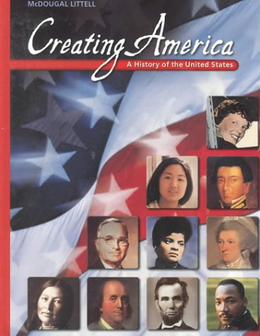Creating America: A History of the United States (McDougal Littell Creating America)