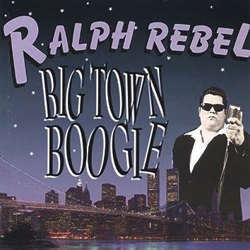 Big Town Boogie