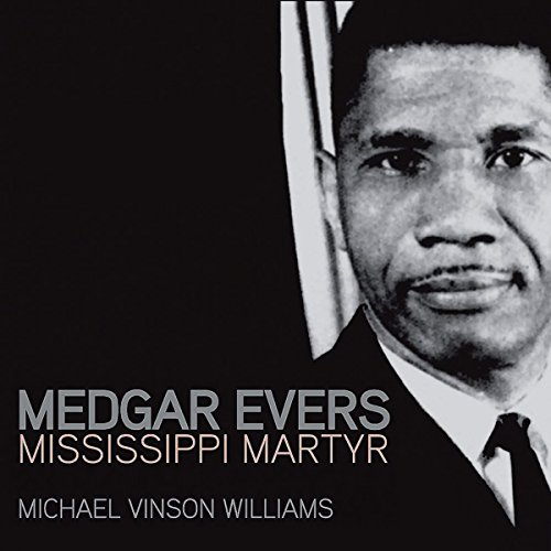 Medgar Evers: Mississippi Martyr audiobook cover art