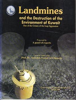 Paperback al-Algha¯m al-ard?i¯yah wa-tadmi¯r al-bi¯'ah al-Kuwayti¯yah: Ih?da´ jara¯'im al-?udwa¯n al-?Ira¯qi¯ (Arabic Edition) Book