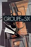 Le Groupe des Six