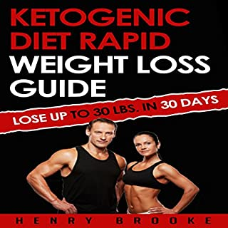 Ketogenic Diet: Rapid Weight Loss Guide cover art