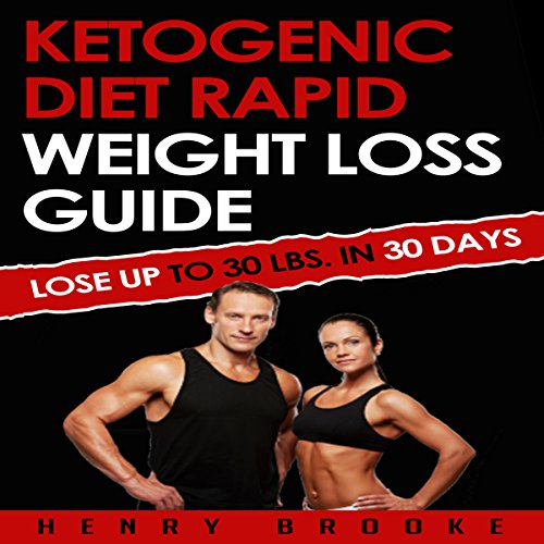 Ketogenic Diet: Rapid Weight Loss Guide audiobook cover art
