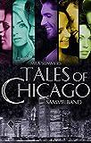 Tales of Chicago: Fünf romantische Liebesromane in einem Band