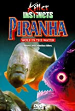 Killer Instincts: Piranha - Wolf in the Water