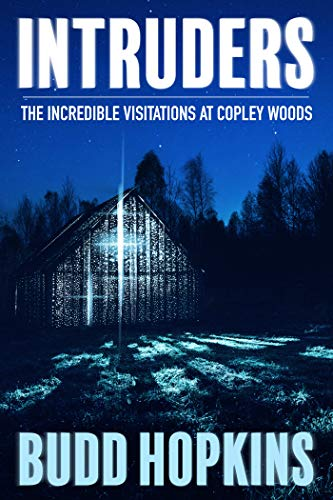 Intruders: The Incredible Visitations at Copley Woods (English Edition)