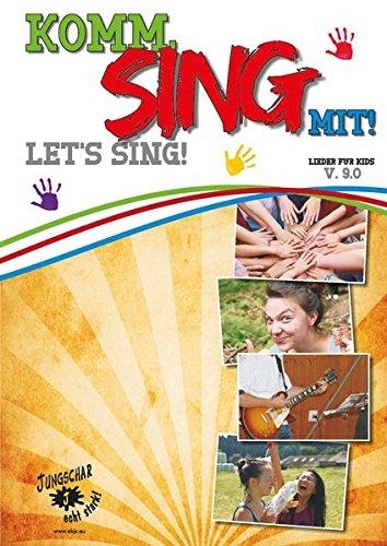 Komm, sing mit!: Liederheft