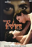 Those Bedroom Eyes [DVD]