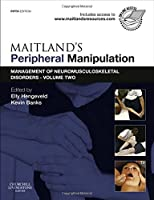 Maitland's Peripheral Manipulation: Management of Neuromusculoskeletal Disorders - Volume 2, 5e by Unknown(2013-10-29)