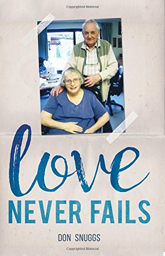 Love Never Fails: The daily round and common task of caring for my disabled wife