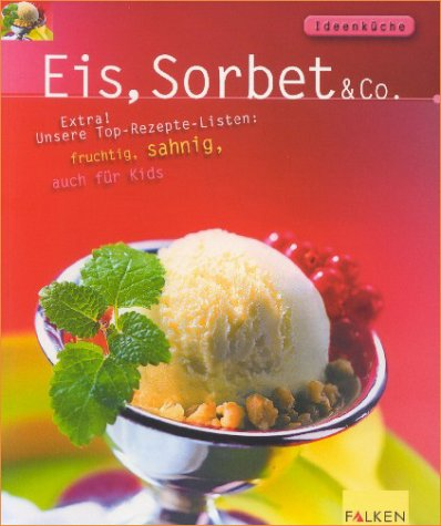 Eis, Sorbet & Co.