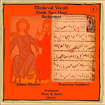 Medieval Vocals, Vol. 2 (Middle Ages Chant Background)