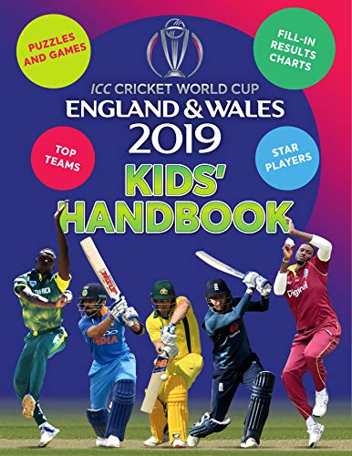 ICC Cricket World Cup England & Wales 2019 Kids' Handbook: Star players and top teams, puzzles and games, fill-in results charts