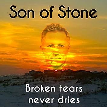 Broken Tears Never Dries
