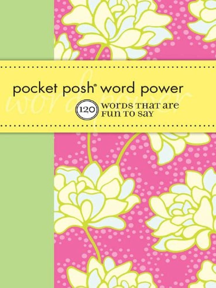 カトリック教徒熟す委員長Pocket Posh Word Power: 120 Words that Are Fun to Say (English Edition)