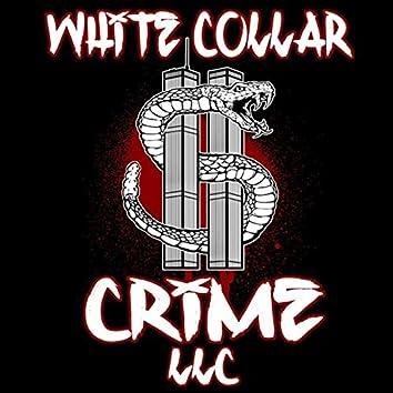White Collar Crime,  LLC - EP