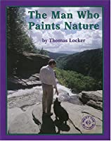 The Man Who Paints Nature (Meet the Author (Katonah, N.Y.).) 157274328X Book Cover