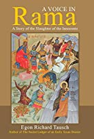 A Voice in Rama: A Story of the Slaughter of the Innocents