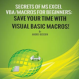 Secrets of MS Excel VBA/Macros for Beginners: Save Your Time with Visual Basic Macros! cover art