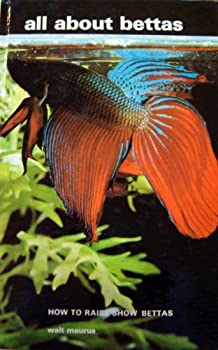 All about Bettas 0876667833 Book Cover