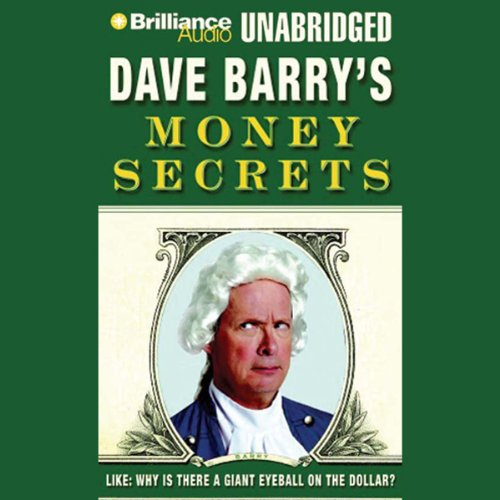 Dave Barry's Money Secrets audiobook cover art