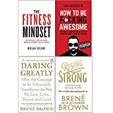 The Fitness Mindset, How To Be F*cking Awesome, Daring Greatly, Rising Strong 4 Books Collection Set