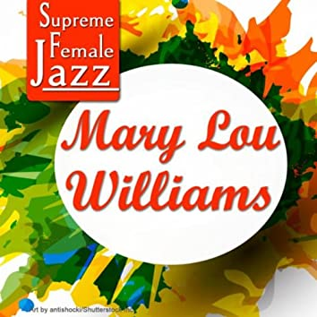 Supreme Female Jazz: Mary Lou Williams