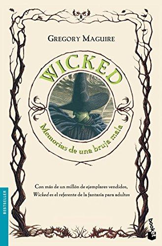 Wicked. Memorias de una bruja mala (Bestseller)