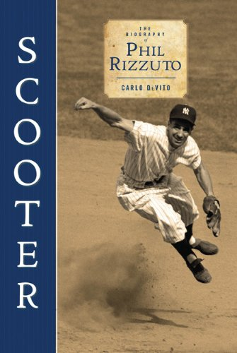 Scooter: The Biography of Phil Rizzuto (English Edition)