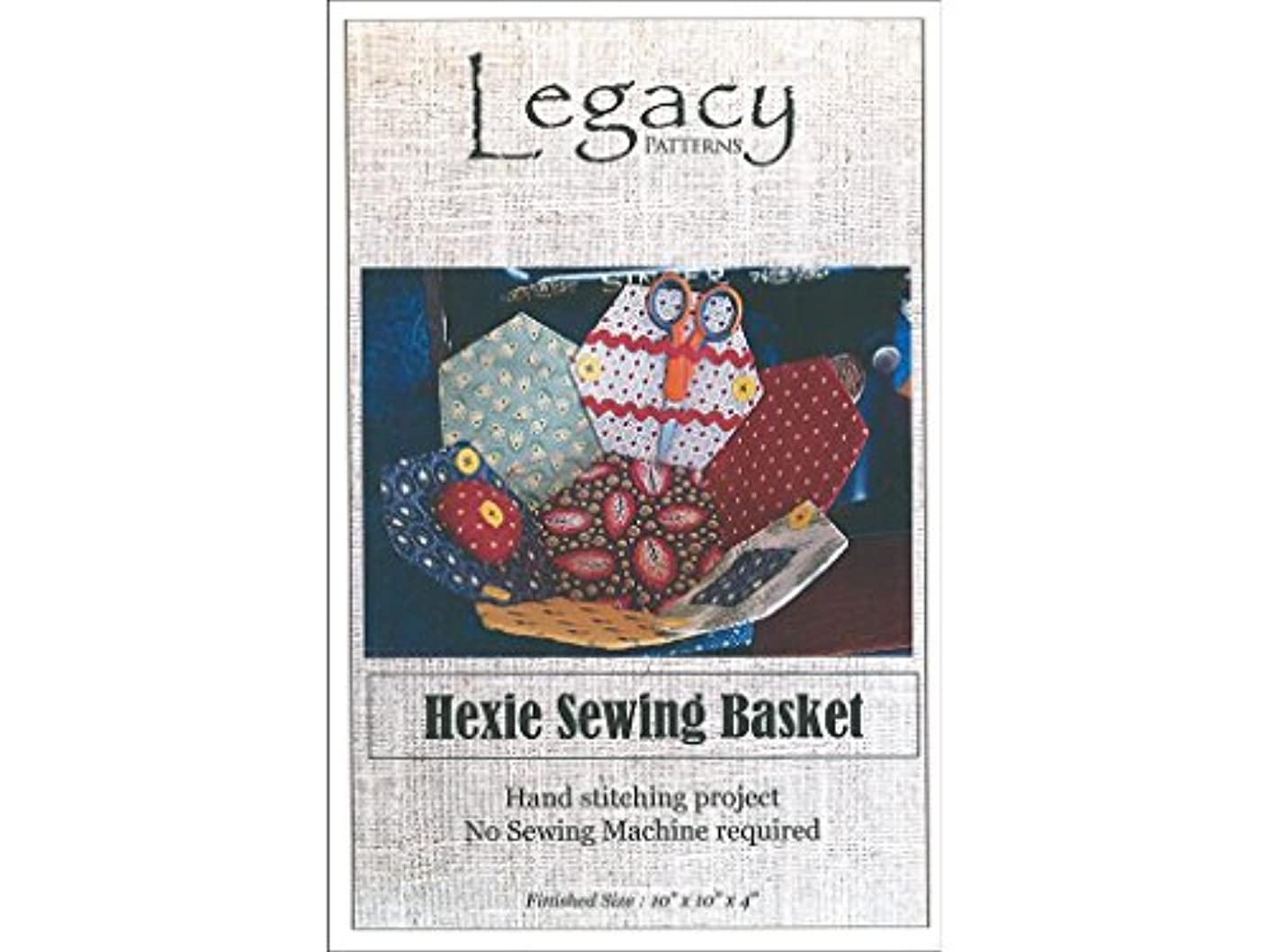 Legacy Patterns Hexie Sewing Basket Ptrn