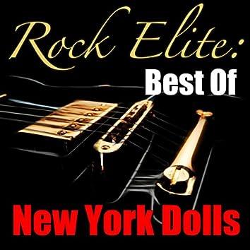 Rock Elite: Best Of New York Dolls (Live)